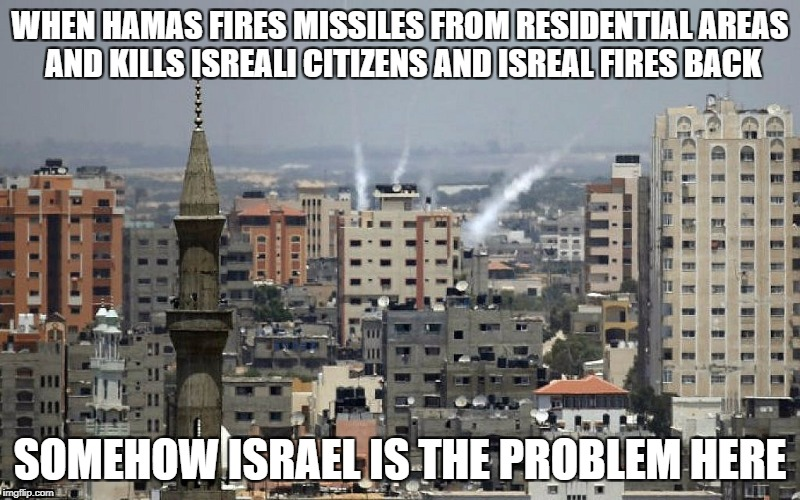 WHEN HAMAS FIRES MISSILES FROM RESIDENTIAL AREAS AND KILLS ISREALI CITIZENS AND ISREAL FIRES BACK SOMEHOW ISRAEL IS THE PROBLEM HERE | image tagged in idc | made w/ Imgflip meme maker