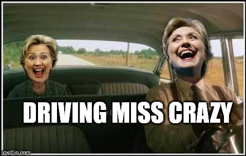 And she can't help herself~ | DRIVING MISS CRAZY | image tagged in hillary clinton taxi service,shes driving miss daisy,strange memes,taxi clint,hills have eyesary | made w/ Imgflip meme maker
