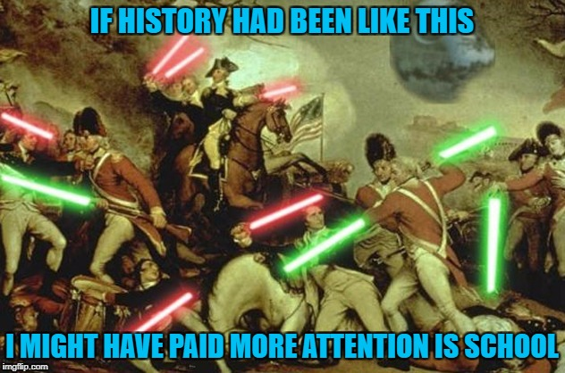 Art Week Oct 30 - Nov 5, A JBmemegeek & Sir_Unknown event | IF HISTORY HAD BEEN LIKE THIS I MIGHT HAVE PAID MORE ATTENTION IS SCHOOL | image tagged in art history,memes,art week,funny,art,flashback | made w/ Imgflip meme maker