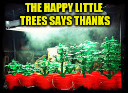 THE HAPPY LITTLE TREES SAYS THANKS | made w/ Imgflip meme maker
