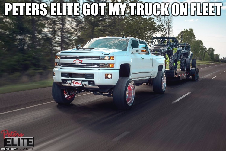 peters elite  | PETERS ELITE GOT MY TRUCK ON FLEET | image tagged in memes | made w/ Imgflip meme maker