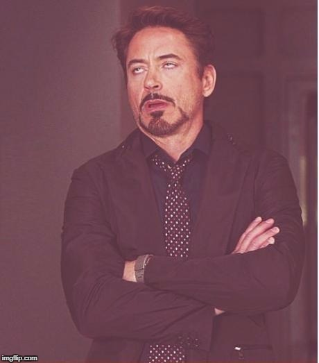Face You Make Robert Downey Jr Meme | X | image tagged in memes,face you make robert downey jr | made w/ Imgflip meme maker