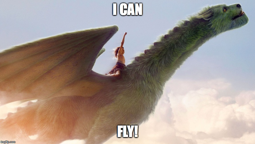 pete's dragon | I CAN FLY! | image tagged in pete's dragon | made w/ Imgflip meme maker