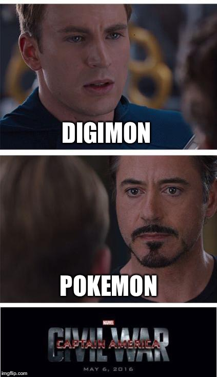 Marvel Civil War 1 Meme | DIGIMON POKEMON | image tagged in memes,marvel civil war 1 | made w/ Imgflip meme maker