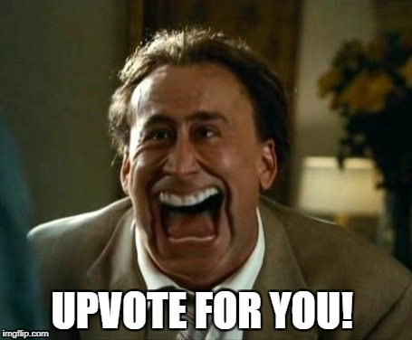 UPVOTE FOR YOU! | made w/ Imgflip meme maker