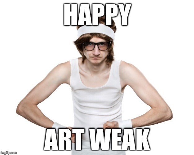 This is Art. He Loves Memes and Vintage Gaming. | HAPPY ART WEAK | image tagged in art week,memes,funny | made w/ Imgflip meme maker