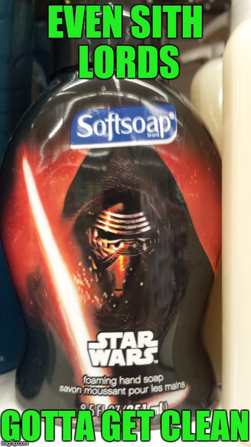 Smells Like The Dark Side | EVEN SITH LORDS GOTTA GET CLEAN | image tagged in star wars,memes,soap | made w/ Imgflip meme maker