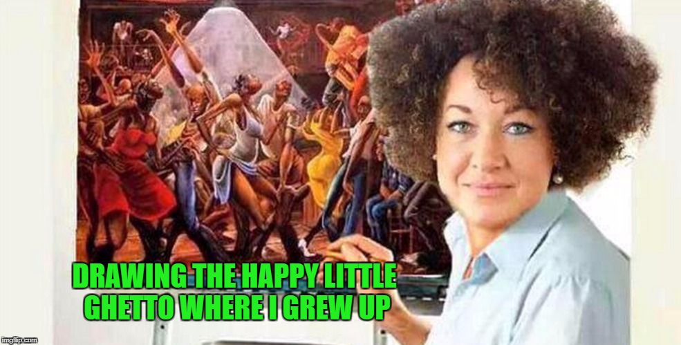 Art Week Oct 30 - Nov 5, A JBmemegeek & Sir_Unknown event | DRAWING THE HAPPY LITTLE GHETTO WHERE I GREW UP | image tagged in bob ross,memes,art week,rachel dolezal,funy,art | made w/ Imgflip meme maker