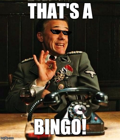That's a bingo! | THAT'S A BINGO! | image tagged in that's a bingo | made w/ Imgflip meme maker