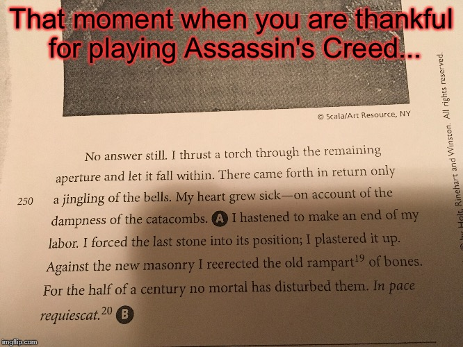 "In the game after you assassinate someone there is a dialogue that ends in ""Requiescat in pace"" 