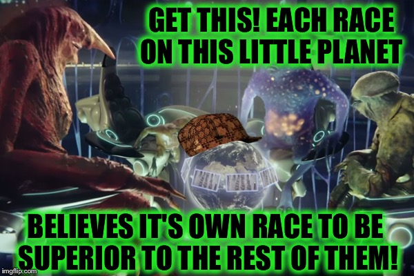 "Some Humans Will Believe ""Absolutely Anything!"" (great movie too!) 