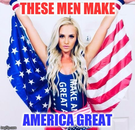 THESE MEN MAKE AMERICA GREAT | made w/ Imgflip meme maker