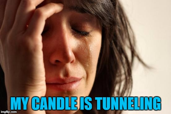 It's flaming annoying... :) | MY CANDLE IS TUNNELING | image tagged in memes,first world problems,candle | made w/ Imgflip meme maker