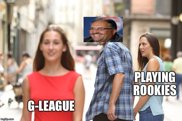 Distracted Boyfriend Meme | PLAYING ROOKIES G-LEAGUE | image tagged in guy checking out another girl | made w/ Imgflip meme maker