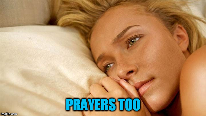 hayden sad | PRAYERS TOO | image tagged in hayden sad | made w/ Imgflip meme maker