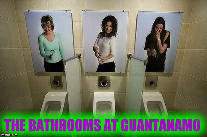 THE BATHROOMS AT GUANTANAMO | made w/ Imgflip meme maker