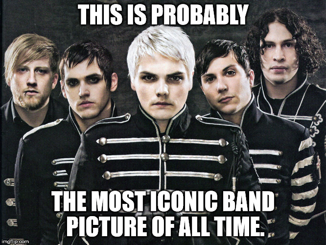 My Chemical Romance | THIS IS PROBABLY THE MOST ICONIC BAND PICTURE OF ALL TIME. | image tagged in my chemical romance,emo,band,music,iconic | made w/ Imgflip meme maker