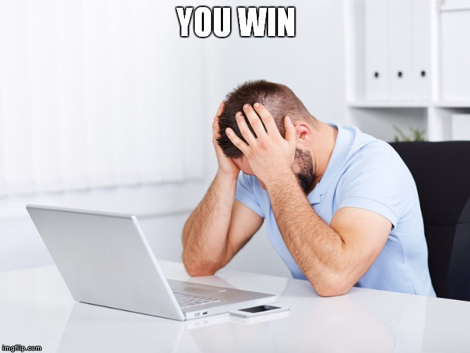 YOU WIN | made w/ Imgflip meme maker