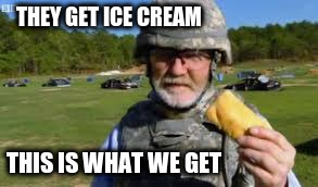 THEY GET ICE CREAM THIS IS WHAT WE GET | made w/ Imgflip meme maker