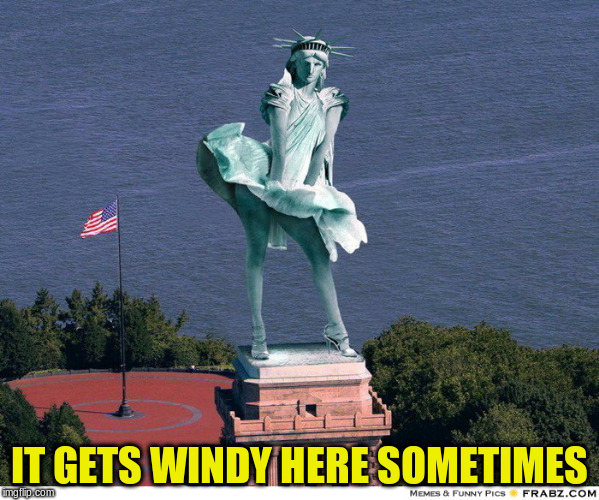 IT GETS WINDY HERE SOMETIMES | made w/ Imgflip meme maker