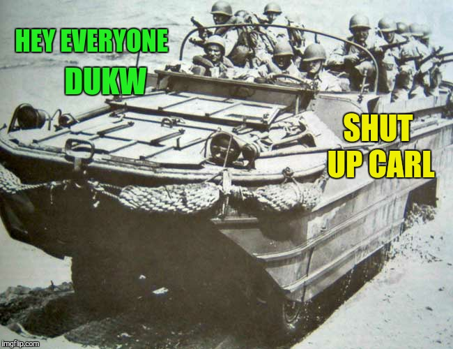 HEY EVERYONE DUKW SHUT UP CARL | made w/ Imgflip meme maker