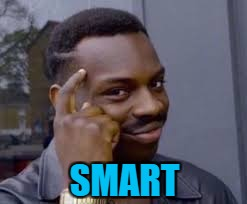 SMART | made w/ Imgflip meme maker
