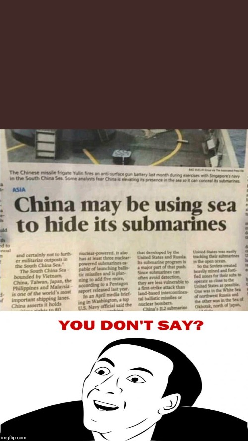 image tagged in memes,china,submarine,news | made w/ Imgflip meme maker