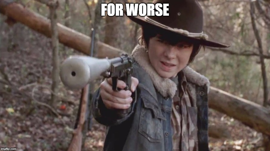 X, Carl Disapproved | FOR WORSE | image tagged in x,carl disapproved | made w/ Imgflip meme maker
