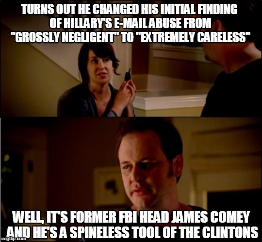 "army chick state farm | TURNS OUT HE CHANGED HIS INITIAL FINDING OF HILLARY'S E-MAIL ABUSE FROM ""GROSSLY NEGLIGENT"" TO ""EXTREMELY CARELESS"" WELL, IT'S FORMER FBI HE 