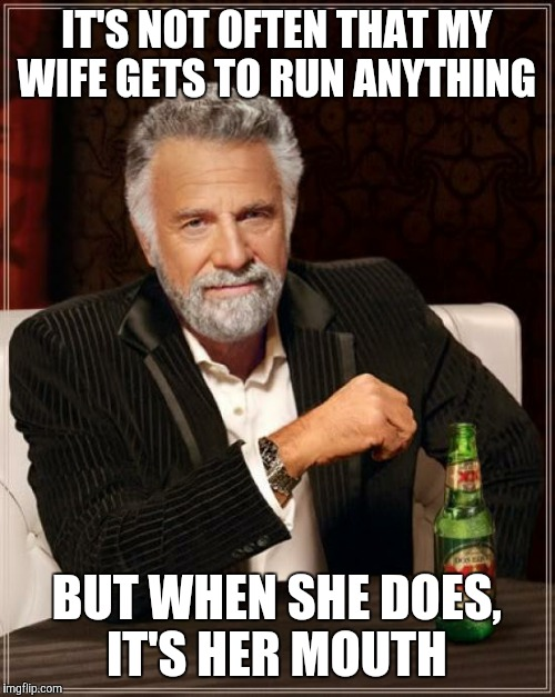 """My father runs the family business. My mother runs her mouth."" 