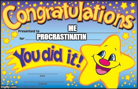 "I'm so lazy, that I forgot the ""G"" 
