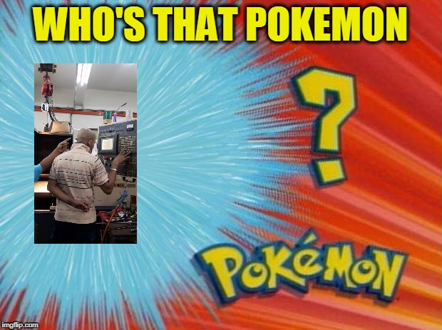 who is that pokemon | WHO'S THAT POKEMON | image tagged in who is that pokemon | made w/ Imgflip meme maker