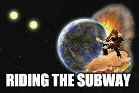 RIDING THE SUBWAY | made w/ Imgflip meme maker
