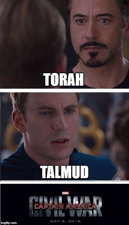 Torah! Torah! Torah! | TORAH TALMUD | image tagged in memes,marvel civil war 2,torah,talmud | made w/ Imgflip meme maker