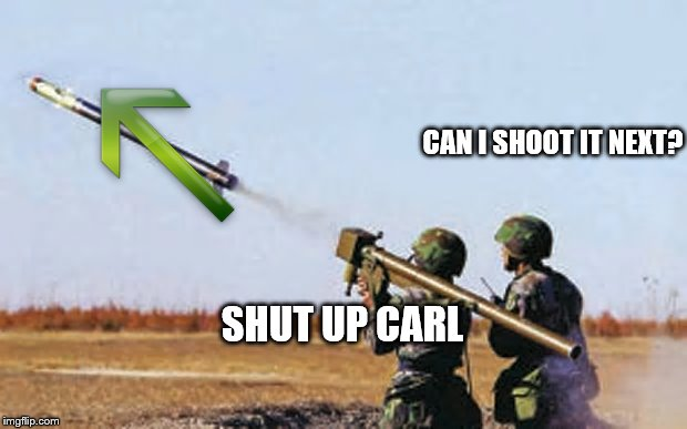 CAN I SHOOT IT NEXT? SHUT UP CARL | made w/ Imgflip meme maker