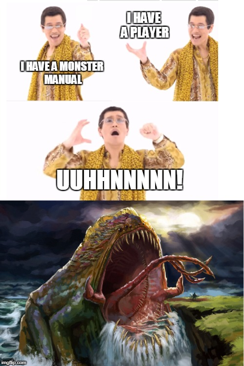 Monster manual PPAP | I HAVE A PLAYER I HAVE A MONSTER MANUAL UUHHNNNNN! | image tagged in ppap,dungeons and dragons,roleplaying,monster,player,frog | made w/ Imgflip meme maker
