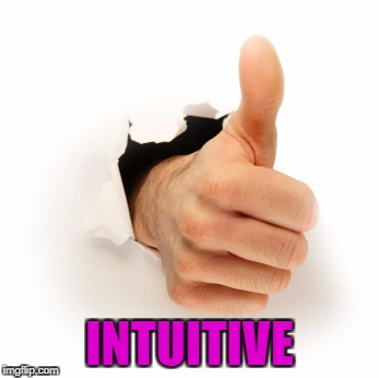 INTUITIVE | made w/ Imgflip meme maker