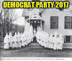 DEMOCRAT PARTY 2017 | image tagged in church | made w/ Imgflip meme maker