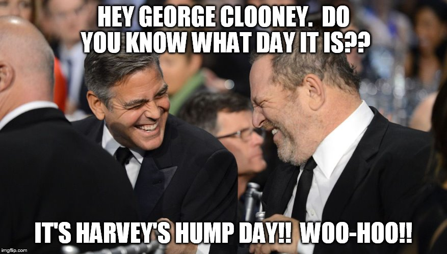 HEY GEORGE CLOONEY.  DO YOU KNOW WHAT DAY IT IS?? IT'S HARVEY'S HUMP DAY!!  WOO-HOO!! | image tagged in george_clooney_harvey's_hump_day | made w/ Imgflip meme maker