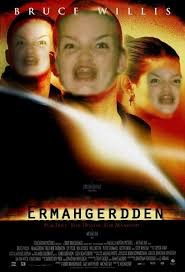 Coming to a hipster hangout spot near you: Ermahgerdden | image tagged in memes,ermahgerd,armageddon,parody | made w/ Imgflip meme maker