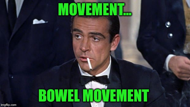 MOVEMENT... BOWEL MOVEMENT | made w/ Imgflip meme maker