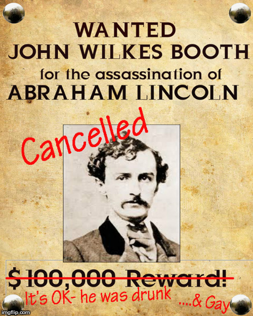 Drunk & Gay moments in history | image tagged in drunk and gay,john wilkes booth,current events,kevin spacey,politics lol,funny memes | made w/ Imgflip meme maker