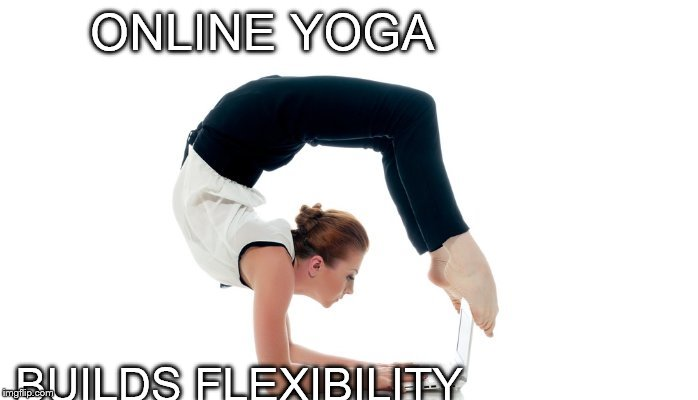 Image Tagged In You Are So Flexible Imgflip
