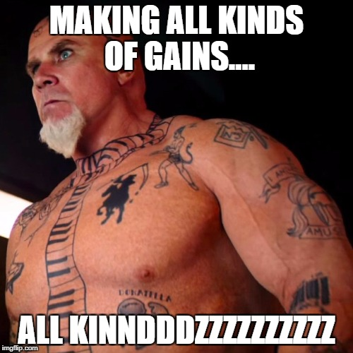 mugatu zoolander will ferrell | MAKING ALL KINDS OF GAINS.... ALL KINNDDDZZZZZZZZZZ | image tagged in mugatu zoolander will ferrell | made w/ Imgflip meme maker