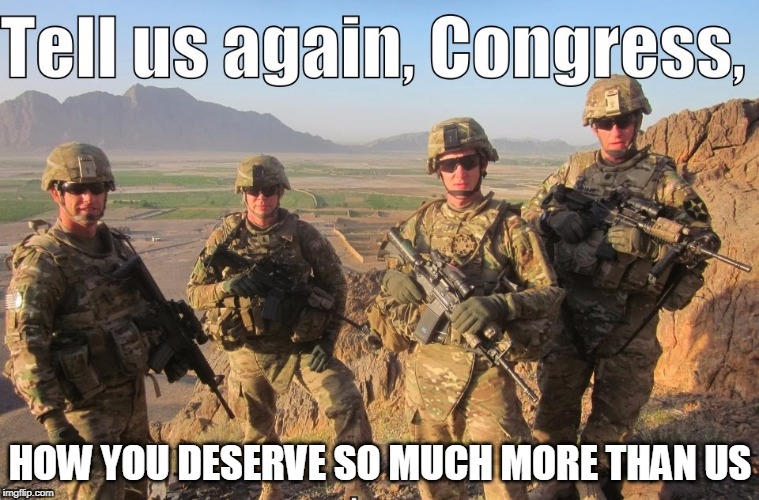 Military Appreciation Week | HOW YOU DESERVE SO MUCH MORE THAN US | image tagged in military week,us military | made w/ Imgflip meme maker