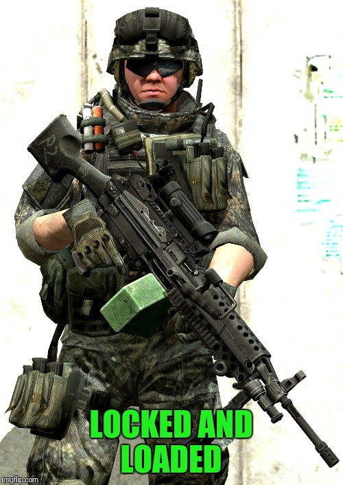 Military Week Nov 5-11th a Chad-, DashHopes, JBmemegeek & SpursFanFromAround event | LOCKED AND LOADED | image tagged in special forces,chad-,dashhopes,jbmemegeek,spursfanfromaround | made w/ Imgflip meme maker