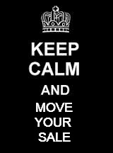 Keep calm blank | MOVE SALE YOUR | image tagged in keep calm blank | made w/ Imgflip meme maker