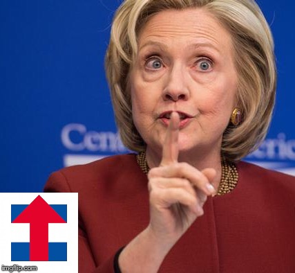 Hillary Shhhh | image tagged in hillary shhhh | made w/ Imgflip meme maker