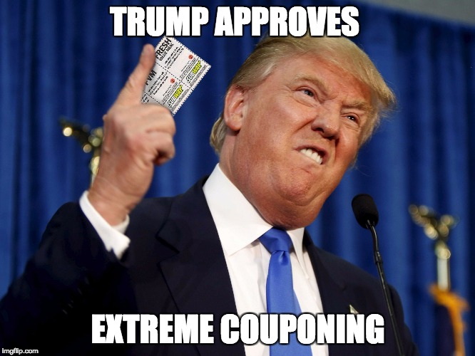 Trump Approves Couponing | TRUMP APPROVES EXTREME COUPONING | image tagged in extreme couponing,donald trump,coupon,donald trump approves,subway | made w/ Imgflip meme maker