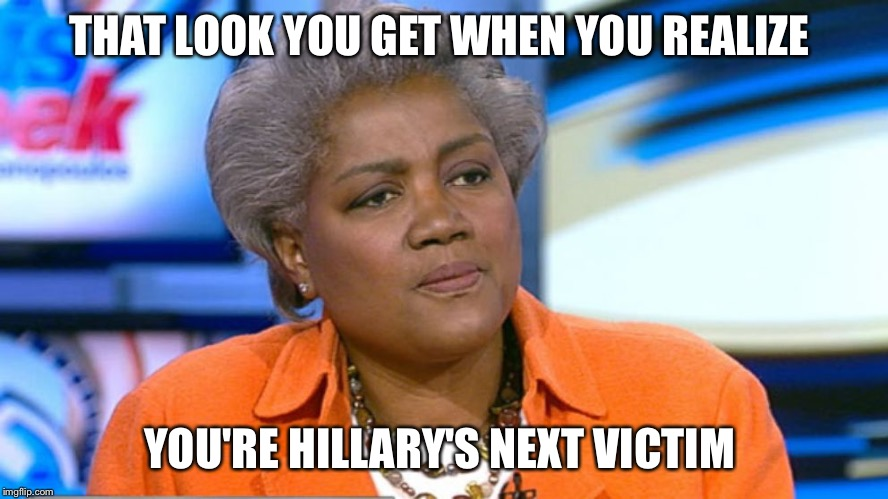 Donna Brazile | THAT LOOK YOU GET WHEN YOU REALIZE YOU'RE HILLARY'S NEXT VICTIM | image tagged in donna brazile,hillary clinton,murder,funny memes,bernie sanders,liberal hypocrisy | made w/ Imgflip meme maker